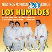Nuestros Primeros 20 Éxitos by Los Humildes