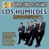20 Super Corridos Chicanos by Los Humildes