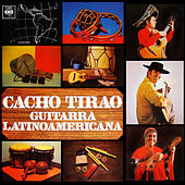 Guitarra Latinoamericana by Cacho Tirao