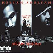 Magnum Force von Heltah Skeltah