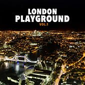 London Playground, Vol. 1 by Various Artists