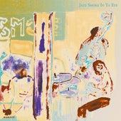Jazz Smoke in Ya Eye by Rick Hirst