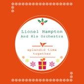 Splendid Time Together von Lionel Hampton