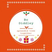 Splendid Time Together von Bo Diddley