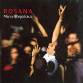 Marca Registrada by Rosana