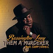 Them a Murderer (Pop Reggae Mix) by Barrington Levy