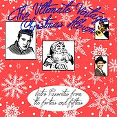 The Ultimate Vintage Christmas Album (Retro Favorites from the Forties and Fifties) by Various Artists