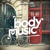 Body Music - Amsterdam Choices 2015, Pt. 2 by Various Artists