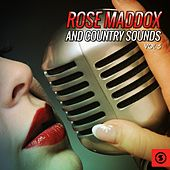 Rose Maddox and Country Sounds, Vol. 5 by Various Artists