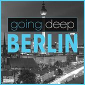 Going Deep in Berlin by Various Artists