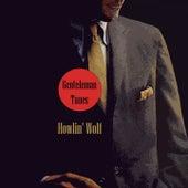 Gentleman Tunes von Howlin' Wolf