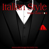 Italian Style (Voglio Vivere Così) by Various Artists