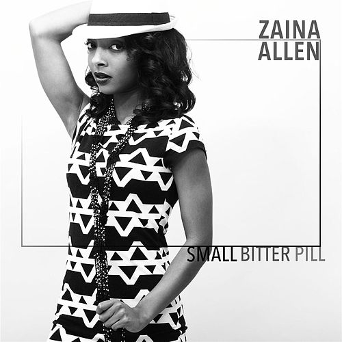 Small Bitter Pill by Zaina Allen