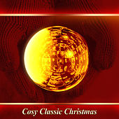 Cosy Classic Christmas by Various Artists