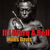 If I Were A Bell von Miles Davis