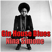 Gin House Blues von Nina Simone