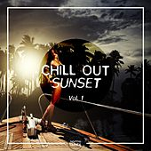 Chill Out Sunset, Vol. 1 by Various Artists