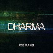 Dharma by Joe Maker