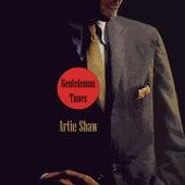 Gentleman Tunes von Artie Shaw
