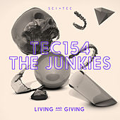 Living and Giving EP by The Junkies