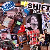 Dupa Ani Si Ani by Shift