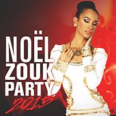 Noël Zouk Party 2015 by Various Artists