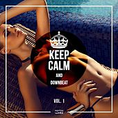 Keep Calm And Downbeat, Vol. 1 by Various Artists