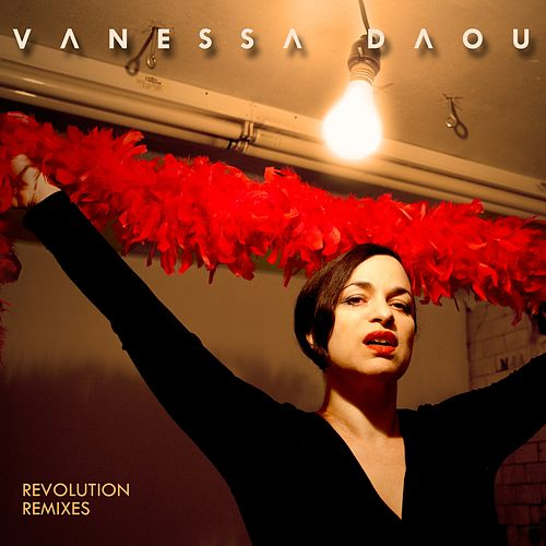 Revolution (Remixes) by Vanessa Daou