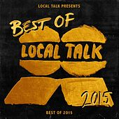 Local Talk Best of 2015 by Various Artists