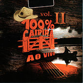 100% Caipira, Vol II, 1 (Ao Vivo) by Various Artists