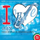 I Love Sax by Various Artists