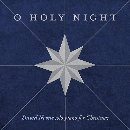 O Holy Night - Single von David Nevue