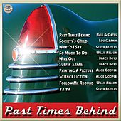 Past Times Behind by Various Artists