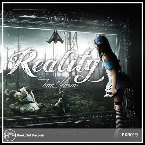 Reality by Tom Mason