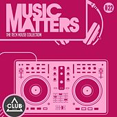 Music Matters - Episode 22 by Various Artists