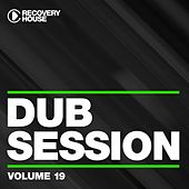 Dub Session, Vol. 19 by Various Artists