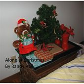 Alone At Christmas by Randy Vail