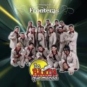 Rompiendo Fronteras by La Banda Que Manda