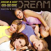 Dream & Heat, Feel The Heat by Dream