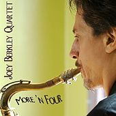 More 'n Four by Joey Berkley
