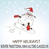 Happy Winter Holidays Vol.1 (Traditional Xmas Alltime Classics) by Various Artists