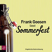 Sommerfest (ungekürzt) by Frank Goosen