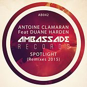 Spotlight (Remixes 2015) by Antoine Clamaran