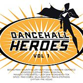 Dancehall Heroes, Vol. 1 von Various Artists