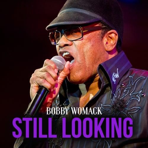Still Looking von Bobby Womack
