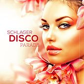 Schlager Disco Parade by Various Artists