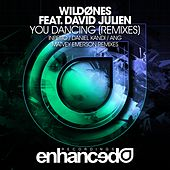 You Dancing (Remixes) (feat. David Julien) by The Wild Ones