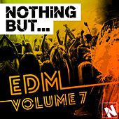 Nothing But... EDM, Vol. 7 - EP by Various Artists