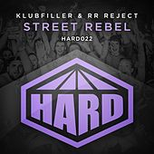 Street Rebel by Klubfiller