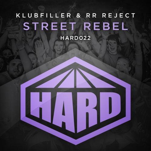 Street Rebel by Klubfiller